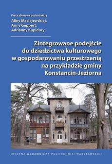 Zintegrowane podejście do dziedzictwa kulturowego w gospodarowaniu przestrzenią na przykładzie gminy Konstancin-Jeziorna