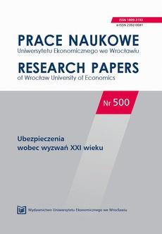 Prace Naukowe Uniwersytetu Ekonomicznego we Wrocławiu nr 500. Ubezpieczenia wobec wyzwań XXI wieku