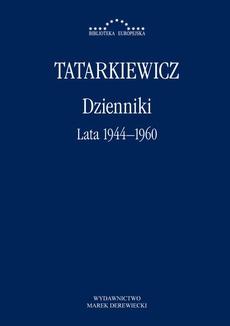 Dzienniki. Tom I. Lata 1944–1960