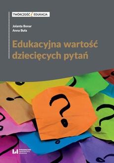 Edukacyjna wartość dziecięcych pytań