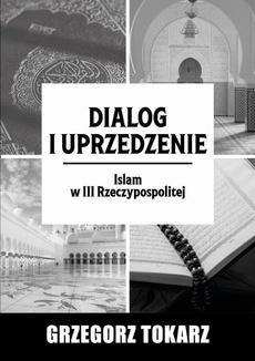 Dialog i uprzedzenie - Spis Treści + Wstęp