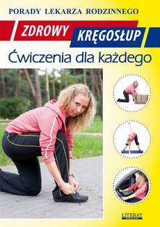 Zdrowy kręgosłup. Ćwiczenia dla każdego