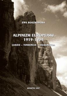 Alpinizm europejski 1919-1939 (ludzie, tendencje, osiągnięcia)