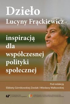 Dzieło Lucyny Frąckiewicz inspiracją dla współczesnej polityki społecznej - 12 Zasady i formy współdziałania organizacji pozarządowych i samorządu terytorialnego