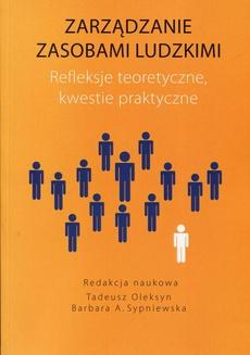Zarządzanie zasobami ludzkimi Refleksje teoretyczne kwestie praktyczne