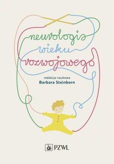 Neurologia wieku rozwojowego
