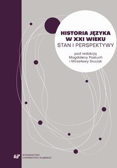 Historia języka w XXI wieku. Stan i perspektywy