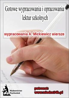 Wypracowania - Adam Mickiewicz wybór wierszy - opracowanie i analiza, interpretacja