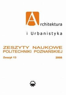 Architektura i Urbanistyka Zeszyt naukowy 13/2008