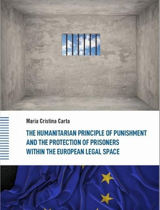 The Humanitarian Principle of Punishment and the Protection of Prisoners within the European Legal Space