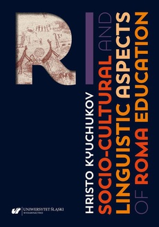 Socio-Cultural and Linguistic Aspects of Roma Education