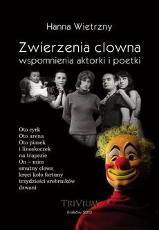 Zwierzenia clowna wspomnienia aktorki i poetki