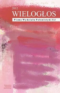 WIELOGŁOS. Pismo Wydziału Polonistyki UJ 2 (12) 2012