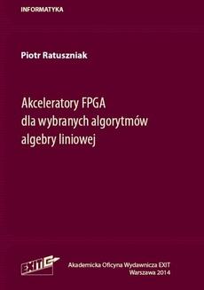 Akceleratory FPGA dla wybranych algorytmów algebry liniowej