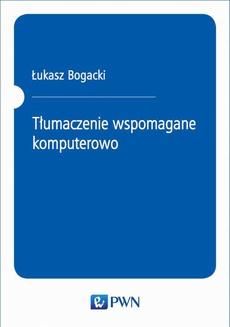Tłumaczenie wspomagane komputerowo