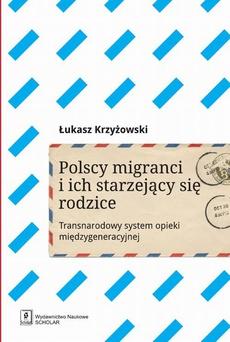 Polscy migranci i ich starzejący się rodzice