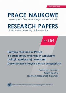 Polityka rodzinna w Polsce z perspektywy wybranych aspektów polityki społecznej i ekonomii. Doświadczenia innych państw europejskich. PN 364