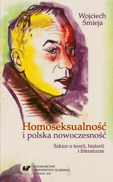 Homoseksualność i polska nowoczesność - 15 Erotyzacja relacji męsko-męskich w prozie Michała Choromańskiego