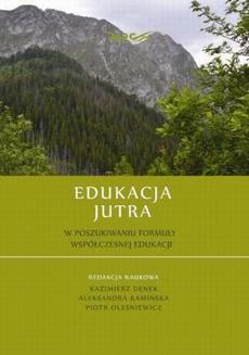 Edukacja Jutra. W poszukiwaniu formuły współczesnej edukacji - Anna Kwaśna, Karolina Zatoń: Wartości w wychowaniu do aktywności ruchowej w środowisku wodnym