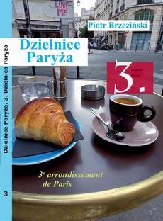 """Dzielnice Paryża. 3. dzielnica Paryża"""""""
