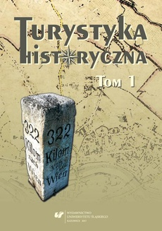 Turystyka historyczna T. 1