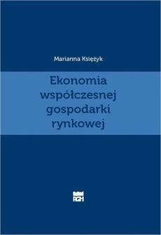 Ekonomia współczesnej gospodarki rynkowej