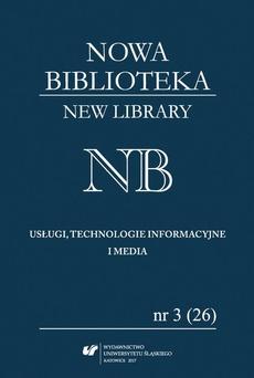 """""""Nowa Biblioteka. New Library. Usługi, Technologie Informacyjne i Media"""" 2017, nr 3 (26): Interesariusze komunikacji naukowej - 08 Internetowe usługi zwiększające produktywność współpracy zdalnej"""