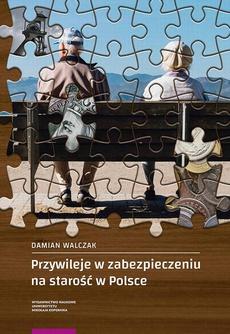 Przywileje w zabezpieczeniu na starość w Polsce