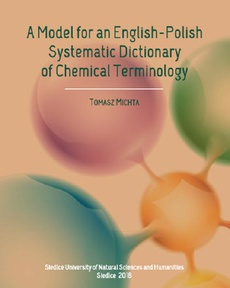 A Model for an English-Polish Systematic Dictionary of Chemical Technology