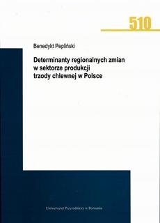 Determinanty regionalnych zmian w sektorze produkcji trzody chlewnej w Polsce