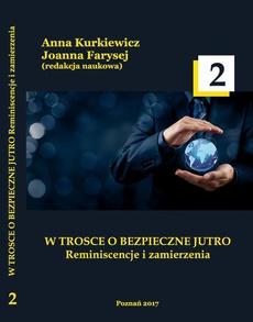 W TROSCE O BEZPIECZNE JUTRO Reminiscencje i zamierzenia t.2