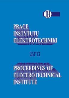 Prace Instytutu Elektrotechniki, zeszyt 261
