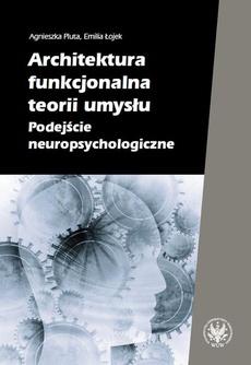 Architektura funkcjonalna teorii umysłu