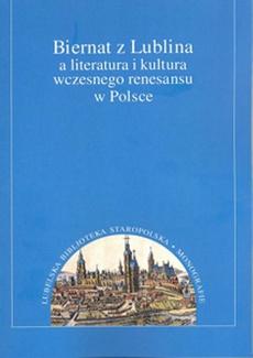 Biernat z Lublina a literatura i kultura wczesnego renesansu w Polsce