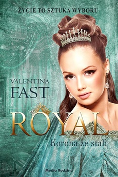 Royal. Korona ze stali