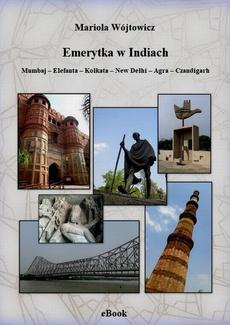 Emerytka w Indiach. Mumbaj – Elefanta – Kolkata – New Delhi – Agra – Czandigarh