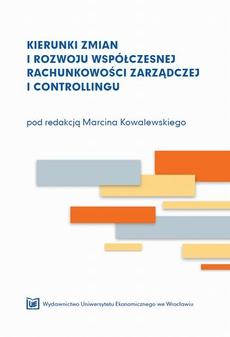 Kierunek zmian i rozwoju współczesnej rachunkowości zarządczej i controllingu