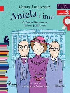 Aniela i inni - O Domu Towarowym Jabłkowskich