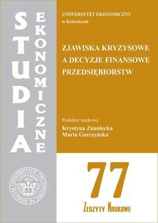 Zjawiska kryzysowe a decyzje finansowe przedsiębiorstw. SE 77