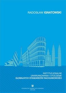 Instytucjonalne uwarunkowania i otoczenie globalnych standardów rachunkowości