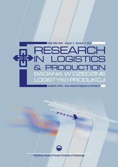 Research in Logistics & Production - Badania w dziedzinie logistyki i produkcji, Vol. 3, No. 3, 2013