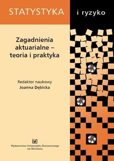 Zagadnienia aktuarialne - teoria i praktyka. PN 312