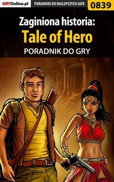 Zaginiona historia: Tale of Hero - poradnik do gry