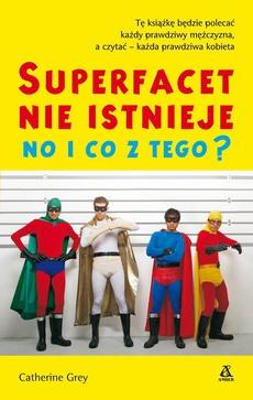 Super facet nie istnieje no i co z tego?