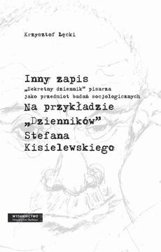 """Inny zapis - 07 Rozdz. 7, cz. 2. Problematyka żydowska i antysemicka w """"Dziennikach"""" Kisiela: Przypadki i aspekty """"szczególnej sprawy"""""""