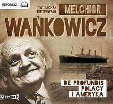 De profundis Polacy i Ameryka