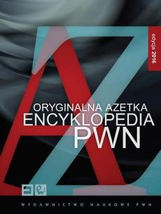Oryginalna Azetka. Encyklopedia A-Z PWN (do pobrania – wydanie multimedialne)