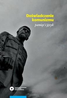 Doświadczenie komunizmu - pamięć i język