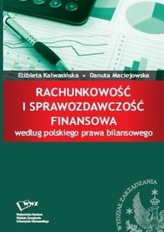 Rachunkowość i sprawozdawczość finansowa według polskiego prawa bilansowego