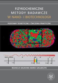 Fizykochemiczne metody badawcze w nano- i biotechnologii